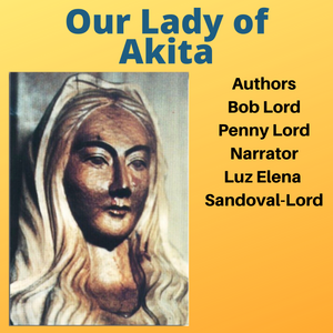 Our Lady of Akita speaks to Sister Agnes in 1973
