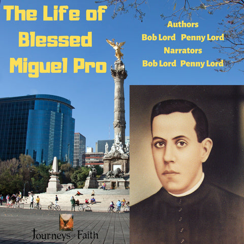 Blessed Miguel Pro Mexican Martyr