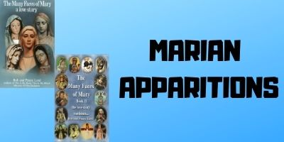Marian Apparitions The Many Faces of Mary