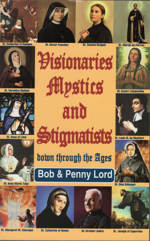 Visionaries Mystics and Stigmatists