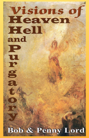 Visions of Heaven Hell and Purgatory book