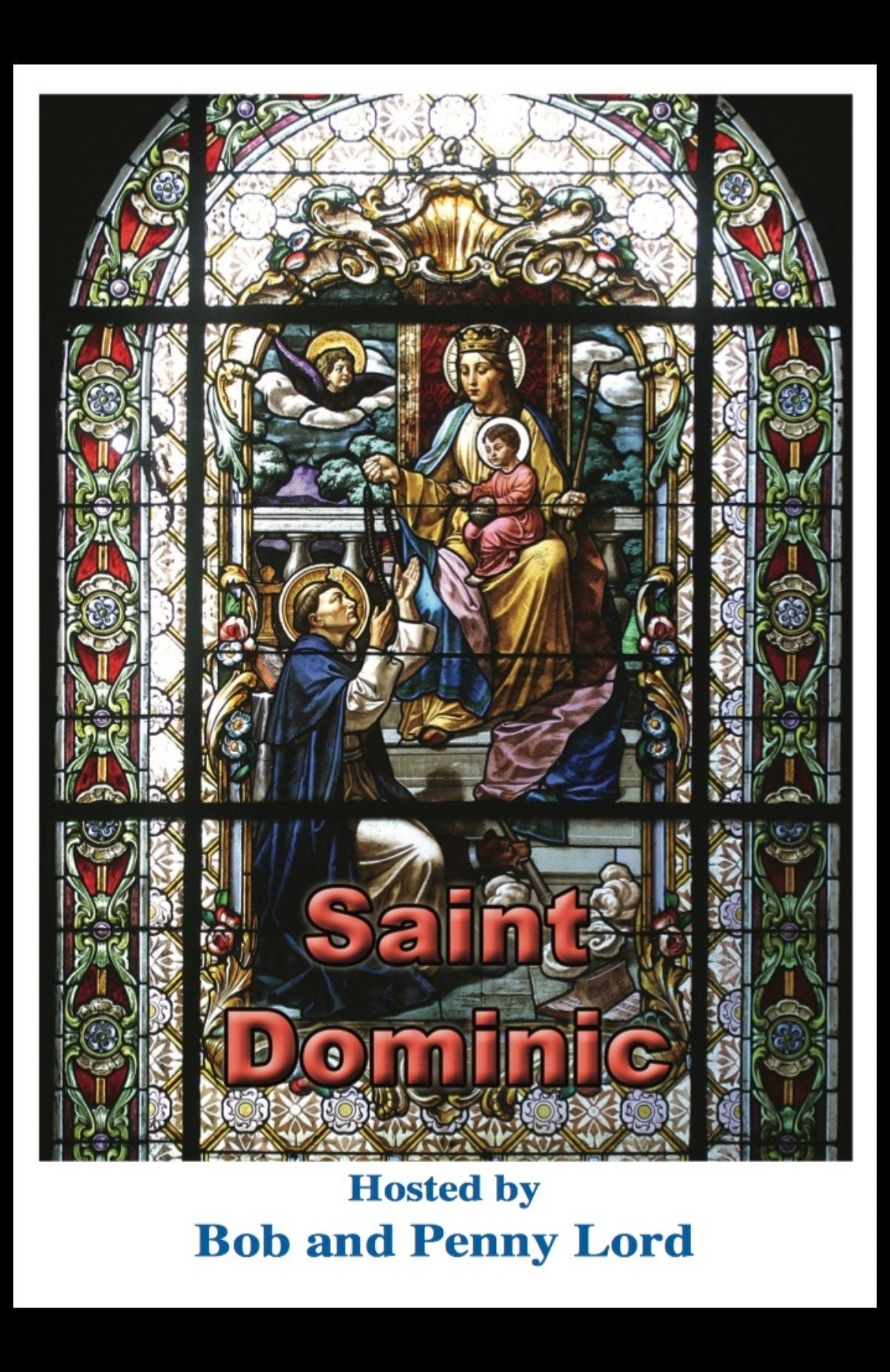 Saint Dominic DVD - Bob and Penny Lord