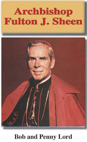 Archbishop Fulton J Sheen Minibook Minibook Bob and Penny Lord Ministry