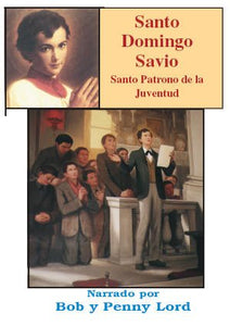 Santo Domingo Savio - Bob and Penny Lord