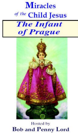 Infant of Prague Minibook Minibook Bob and Penny Lord Ministry
