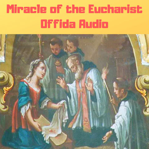 Miracle of the Eucharist of Offida Audiobook Audiobook Bob and Penny Lord Ministry