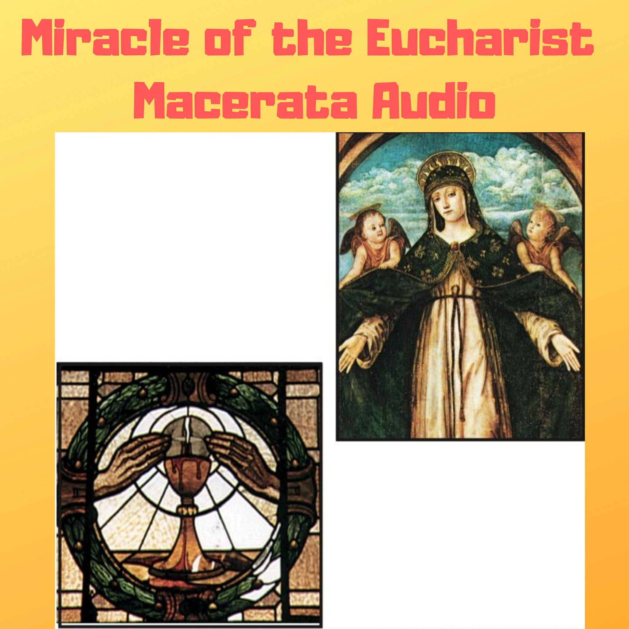 Miracle of the Eucharist of Macerata Audiobook - Bob and Penny Lord
