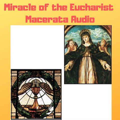 Miracle of the Eucharist of Macerata Audiobook Audiobook Bob and Penny Lord Ministry