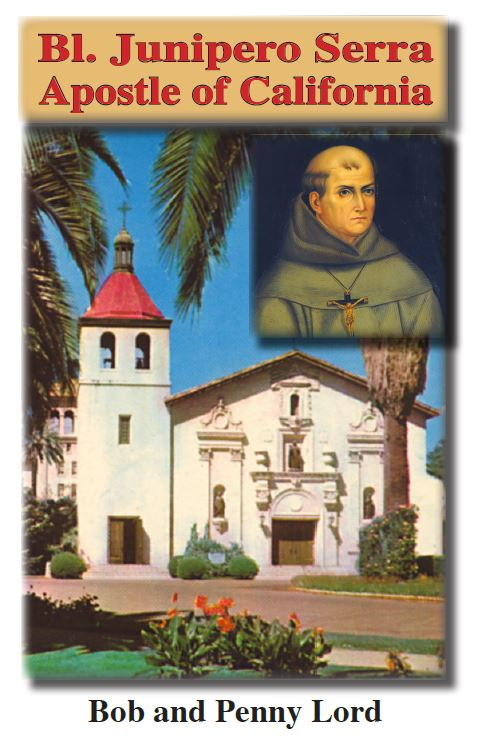 Saint Junipero Serra ebook pdf - Bob and Penny Lord