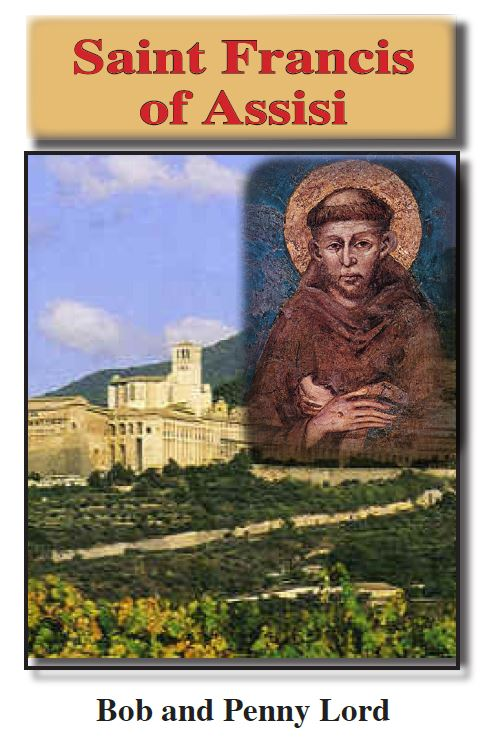 Saint Francis of Assisi ebook pdf - Bob and Penny Lord