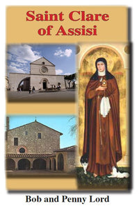 Saint Clare of Assisi ebook pdf - Bob and Penny Lord