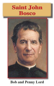 Saint John Bosco ebook pdf - Bob and Penny Lord