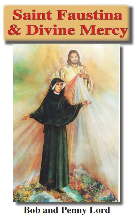 Saint Faustina and Divine Mercy ebook pdf - Bob and Penny Lord