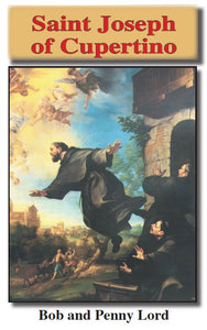 Saint Joseph of Cupertino ebook PDF - Bob and Penny Lord