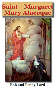 Saint Margaret Mary Alacoque ebook PDF - Bob and Penny Lord