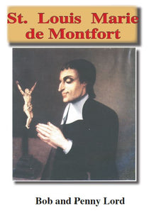 Saint Louis Marie de Montfort Video ebook PDF - Bob and Penny Lord