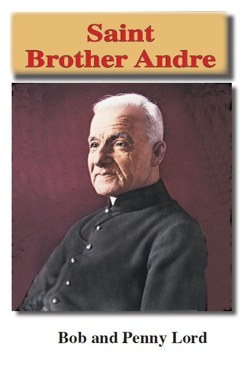 Saint Brother Andre ebook pdf - Bob and Penny Lord