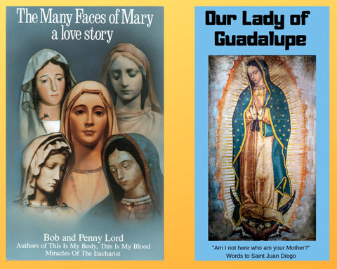 The Many Faces of Mary Book and Companion Our Lady of Guadalupe DVD - Bob and Penny Lord