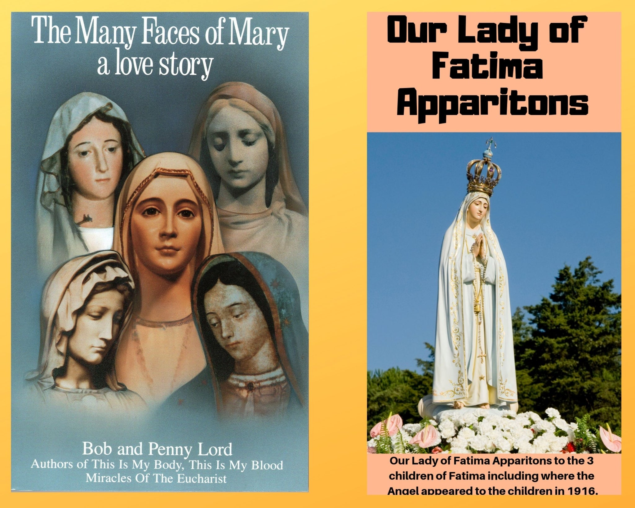 The Many Faces of Mary Book and Companion Our Lady of Fatima DVD - Bob and Penny Lord