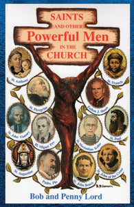 Saints and Other Powerful Men in the Church Book - Bob and Penny Lord