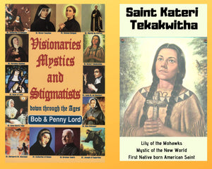 Visionaries Mystics and Stigmatists Book and Companion Saint Kateri DVD - Bob and Penny Lord