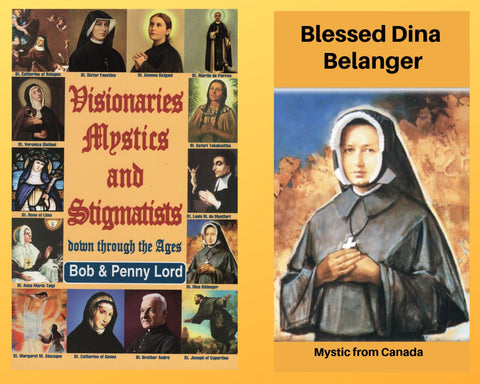 Visionaries Mystics and Stigmatists Book and Companion Blessed Dina Belanger DVD - Bob and Penny Lord