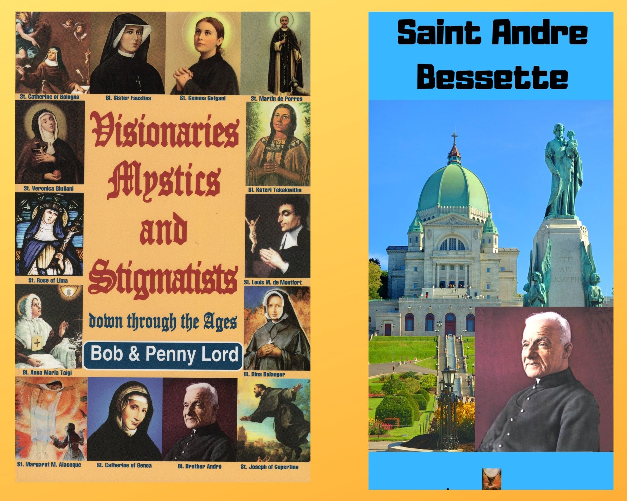 Visionaries Mystics and Stigmatists Book and Companion Saint Andre Bessette DVD - Bob and Penny Lord