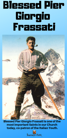Blessed Pier Giorgio Frassati - Bob and Penny Lord