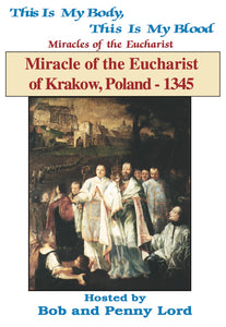 Miracle of the Eucharist of Krakow DVD - Bob and Penny Lord
