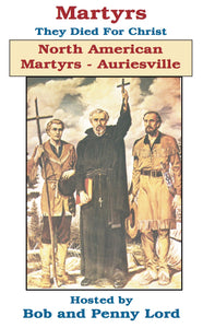 North American Martyrs Auriesville DVD - Bob and Penny Lord