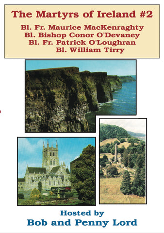 Martyrs of Ireland #2 DVD - Bob and Penny Lord