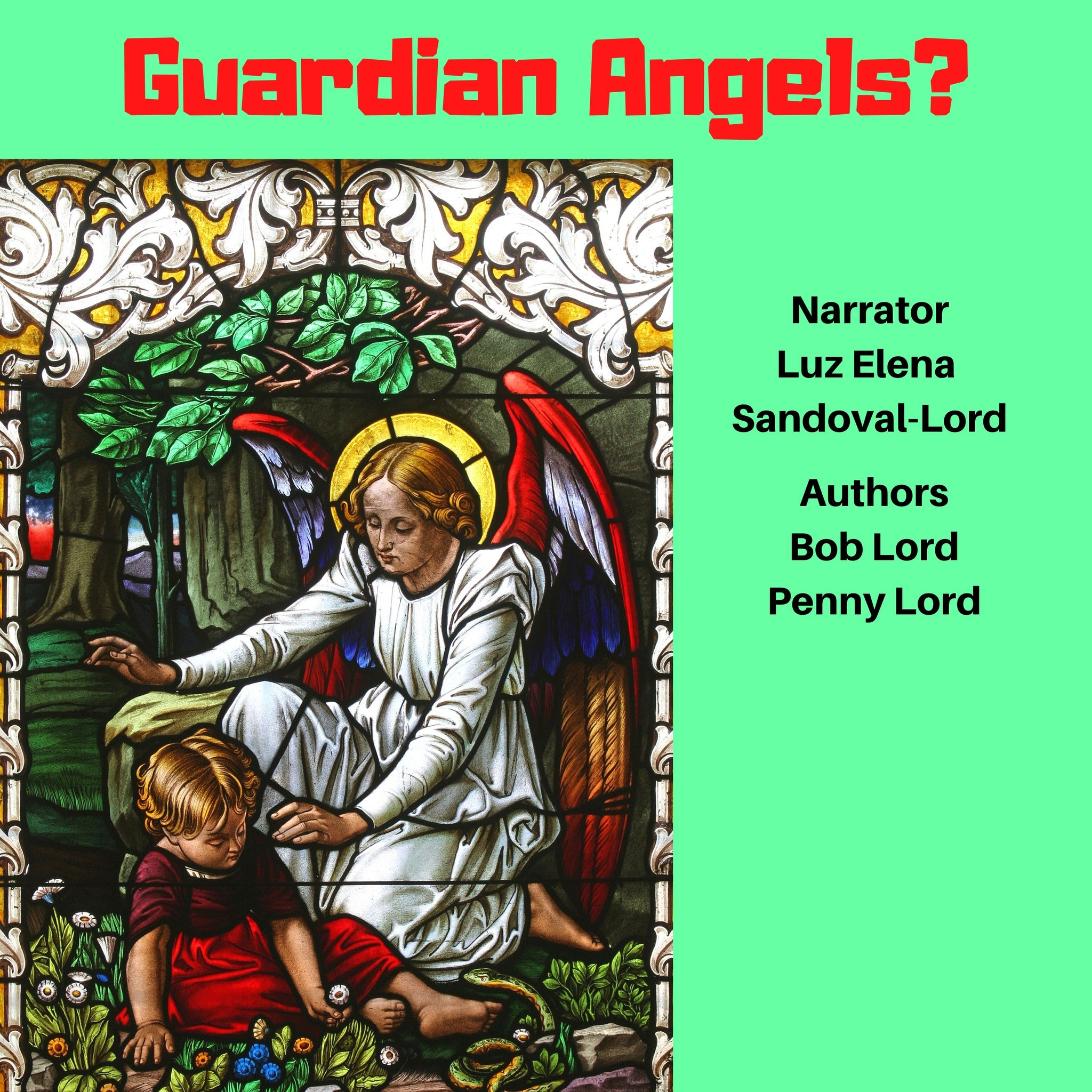 Guardian Angels Audiobook Audiobook Bob and Penny Lord Ministry