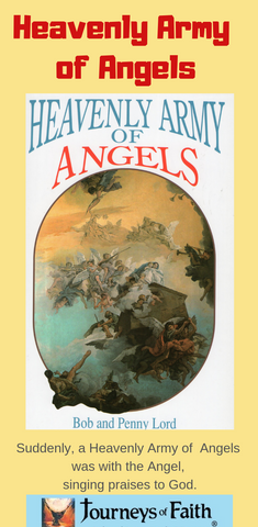 Heavenly Army of Angels  Book - Bob and Penny Lord