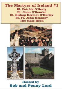 Martyrs of Ireland #1 DVD - Bob and Penny Lord