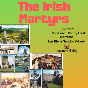 Martyrs of Ireland Audiobook - Bob and Penny Lord