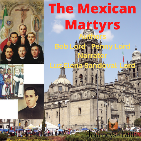 The Mexican Martyrs Audiobook - Bob and Penny Lord