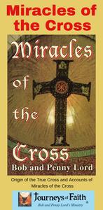 Miracles of the Cross Book - Bob and Penny Lord