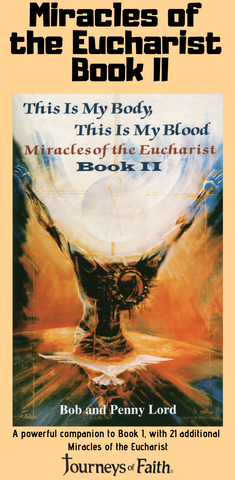 Buy Miracles of the Eucharist Book II Book Bob and Penny Lord