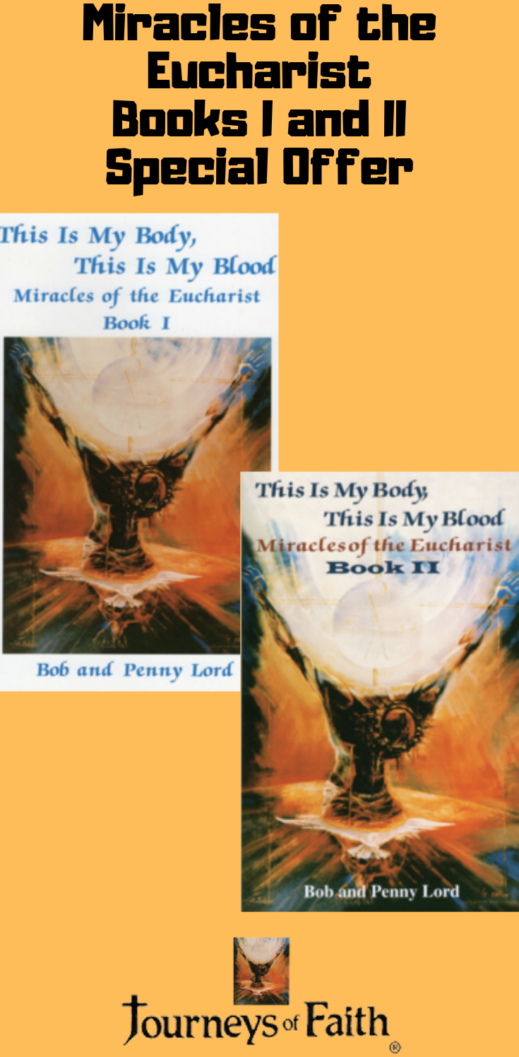 Best Seller Miracles of the Eucharist Books I and II Books - Bob and Penny Lord