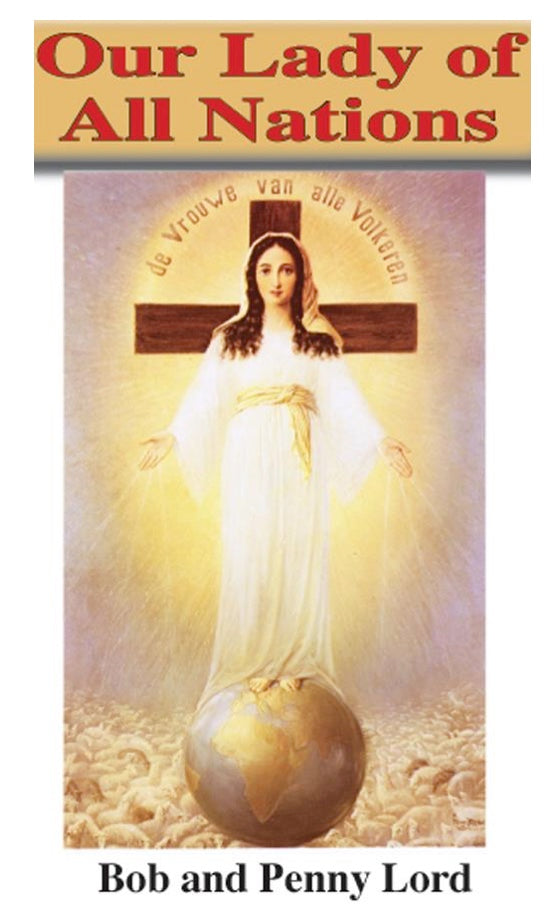 Our Lady of All Nations ebook PDF - Bob and Penny Lord