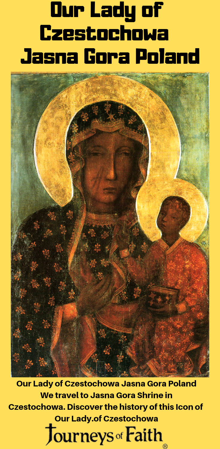 Our Lady of Czestochowa Jasna Gora Poland - Bob and Penny Lord