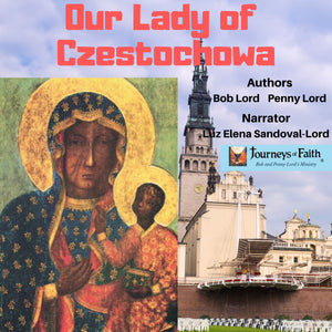 Our Lady of Czestochowa Audiobook Audiobook Bob and Penny Lord Ministry