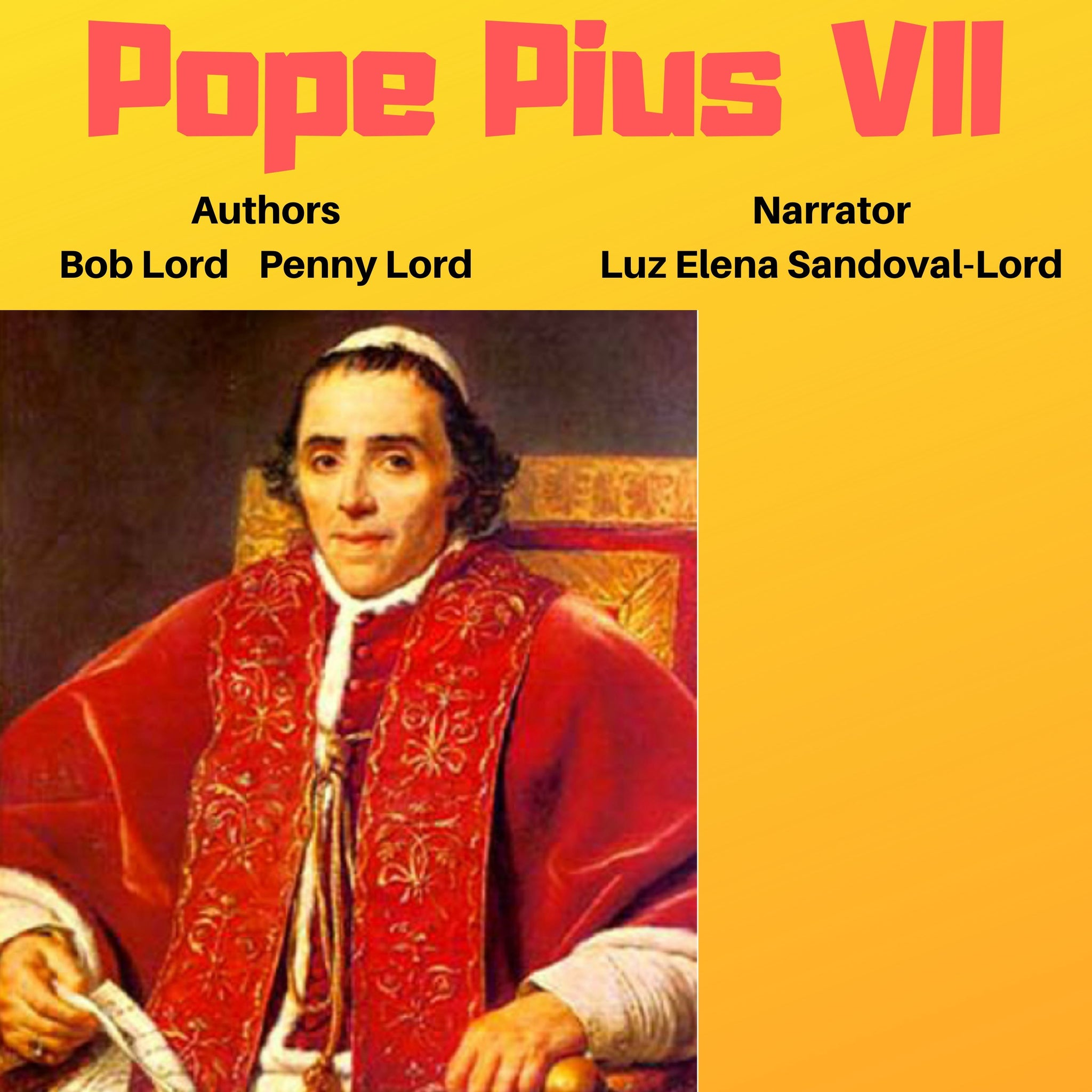Pope Pius VII Audiobook - Bob and Penny Lord