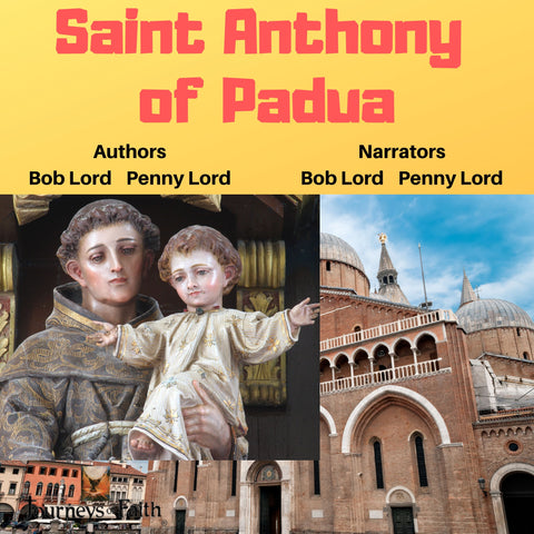 Saint Anthony of Padua Audiobook - Bob and Penny Lord
