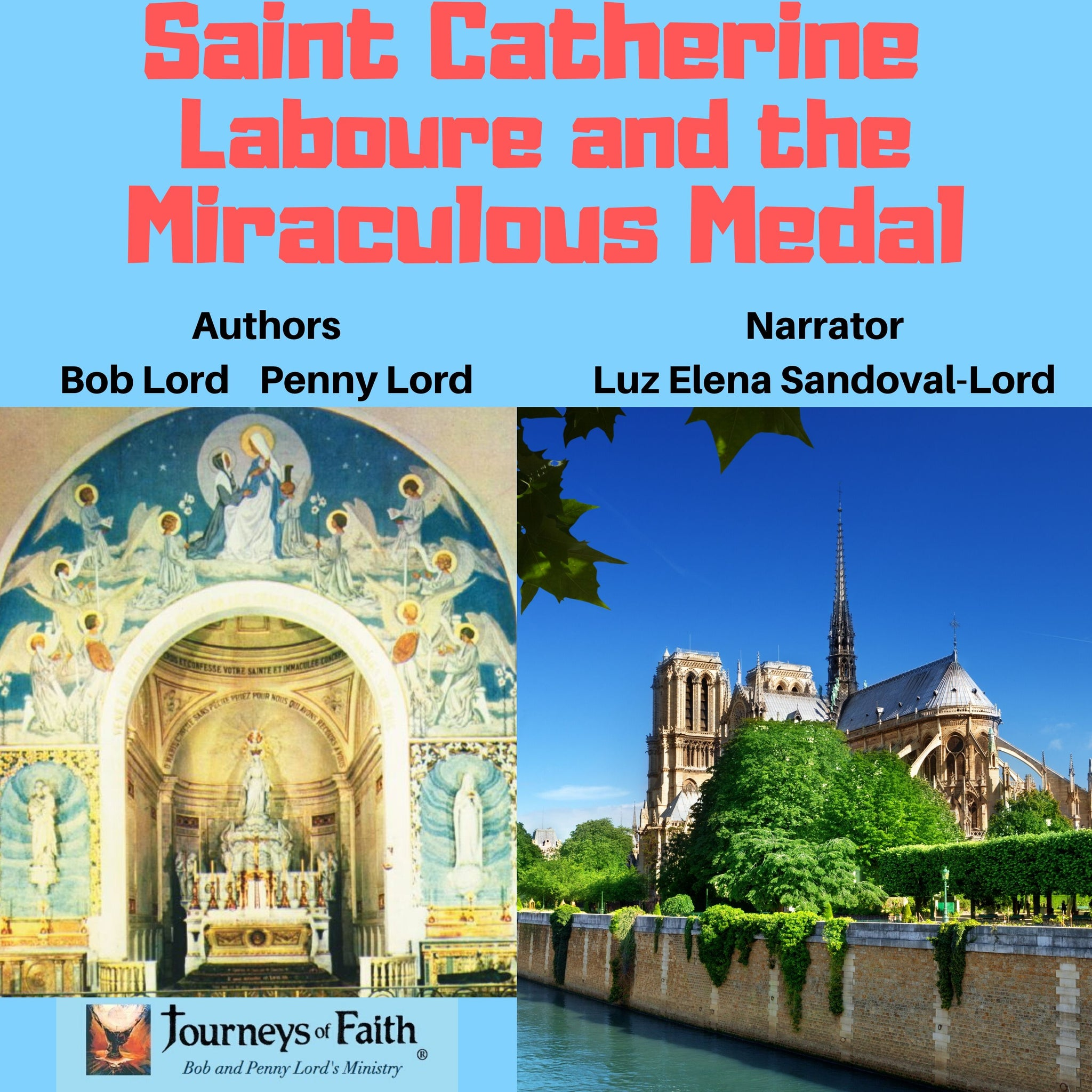 Our Lady of the Miraculous Medal Audiobook - Bob and Penny Lord