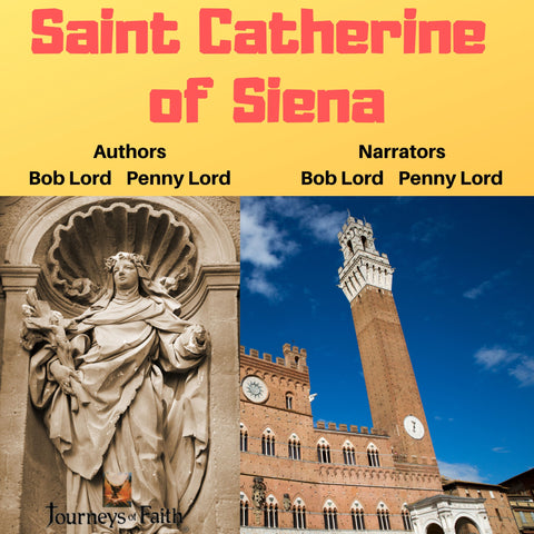 Saint Catherine of Siena Audiobook - Bob and Penny Lord