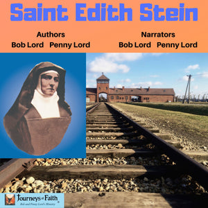 Saint Edith Stein Audiobook - Bob and Penny Lord
