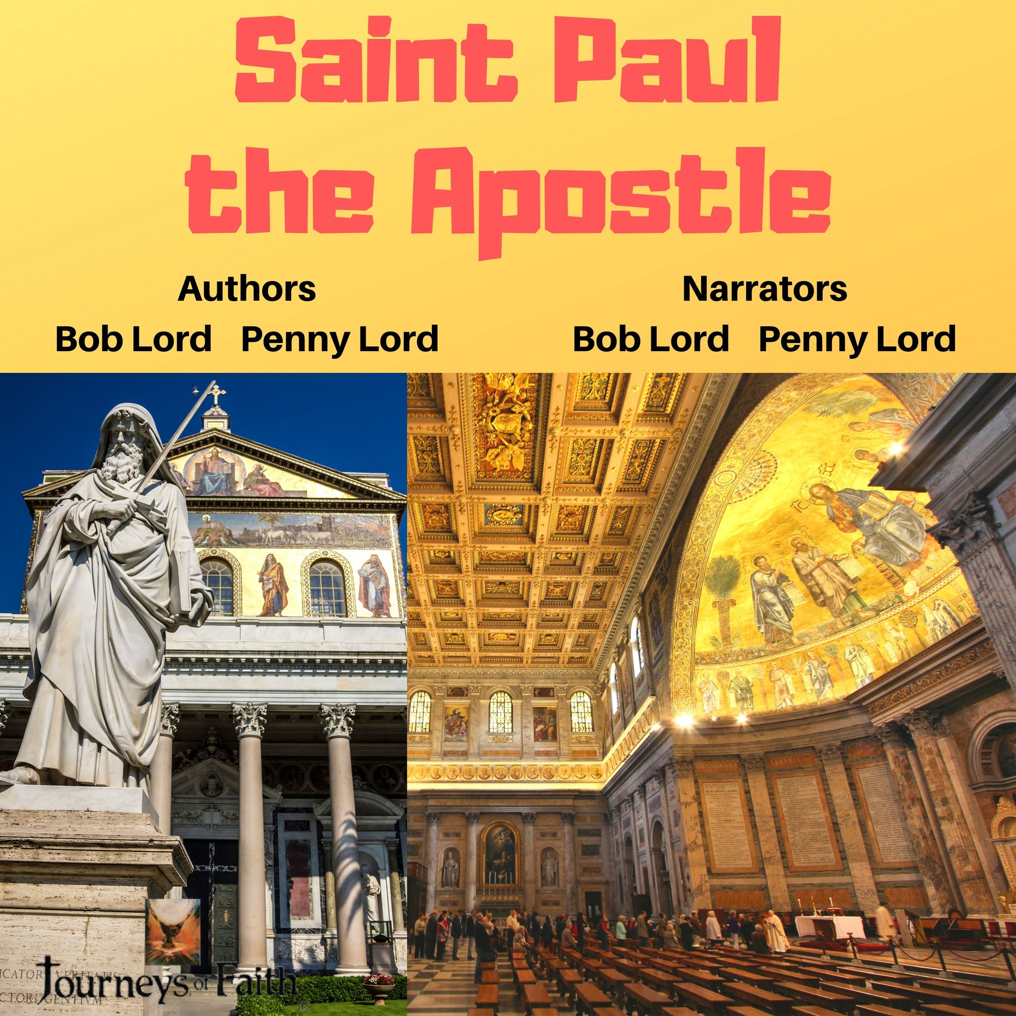 Saint Paul the Apostle Audiobook - Bob and Penny Lord