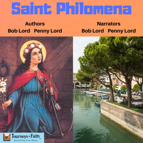 Saint Philomena Audiobook - Bob and Penny Lord