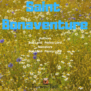 Saint Bonaventure Audiobook - Bob and Penny Lord
